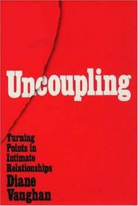 image of Uncoupling: Turning Points in Intimate Relationships