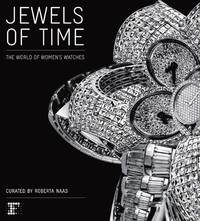 JEWELS OF TIME: THE WORLD OF WOMENS WATCHES