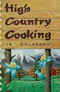 HIgh Counrty Cooking in Colorado