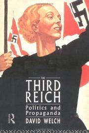 THE THIRD REICH POLITICS AND PROPAGANDA by  David Welch - Paperback - from Billthebookguy.com (SKU: 19266)