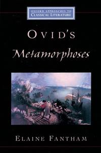Ovid's Metamorphoses (Oxford Approaches to Classical Literature)