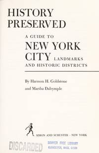 History preserved: A guide to New York City landmarks and historic districts,