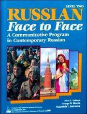 Russian Face to Face, Level Two A Communicative Program in Contemporary Russian