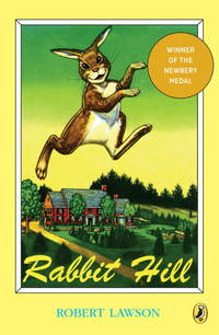 Rabbit Hill (Newbery Library, Puffin)