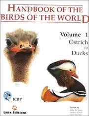 Volume 1: Ostrich to Ducks (Handbook of the Birds of the World)