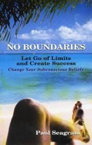 No Boundaries : Let Go of Limits and Create Success : Change Your Subconscious Beliefs