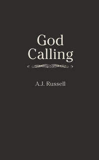 God Calling by Editor-A. J. Russell - Paperback - 1989-12-30 - from Ergodebooks and Biblio.com