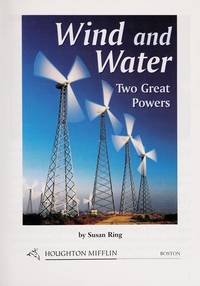 WIND AND WATER TWO GREAT POWERS [Unknown Binding]