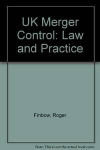 U.K.Merger Control: Law and Practice