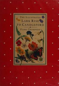 The Illustrated Lark Rise to Candleford