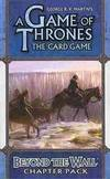 image of A Game of Thrones LCG: Beyond the Wall Chapter Pack Revised Edition