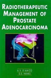 Radiotherapeutic Management of Prostate Adenocarcinoma (A Hodder Arnold Publication)