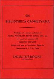 Aleister Crowley Bibliotheca Crowleyana: Bibliography