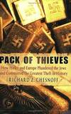 image of Pack Of Thieves How Hitler and Europe Plundered the Jews and Committed the Greatest Theft in History
