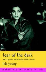 Fear of the Dark Race, Gender and Sexuality in the Cinema (Gender, Racism, Ethnicity Series)