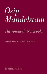 Voronezh Notebooks (NYRB Poets)