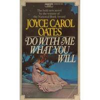 Do With Me What You Will by Joyce Carol Oates - Paperback - from Discover Books (SKU: 3191702723)