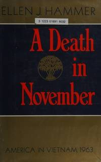 Death in November: America In Vietnam, 1963