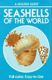 Seashells of the World - A Guide to the Better-Known Species (Golden Nature Guides)