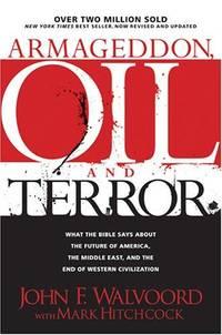Armageddon, Oil and Terror