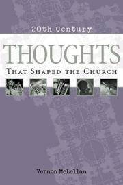 Thoughts That Shaped the Church (20th Century Reference Series)