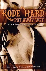 Rode Hard, Put Away Wet: Lesbian Cowboy Erotica