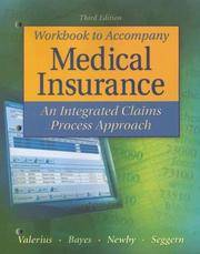 Study Guide/Workbook to Accompany Medical Insurance: An Integrated Claims Approach 3/e