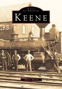KEENE - IMAGES OF AMERICA SERIES [Keene, New Hampshire]
