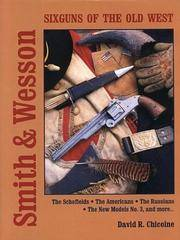 Smith & Wesson: Sixguns Of The Old West