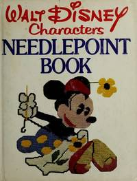 Walt Disney characters needlepoint book: Embroideries and needlework instruction