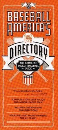Baseball America's 1996 Directory: The Complete Pocket Baseball Guide