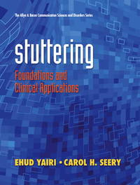 Stuttering: Foundations and Clinical Applications (The Allyn & Bacon Communication Sciences...