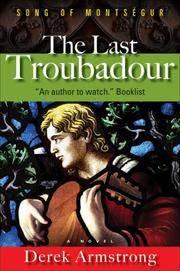 The Last Troubadour: Song of Montsegur
