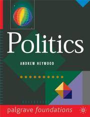 Politics (Palgrave Foundations) by Andrew Heywood - 04/23/1997