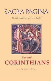 Second Corinthians, (Sacra Pagina series), Volume 8