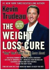 The Weight Loss Cure They Don't Want You to Know About by  Kevin Trudeau - Hardcover - 2007 - from Hizbooks and Biblio.com