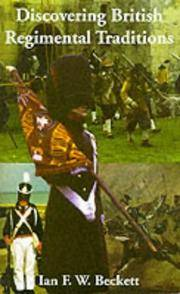 Discovering British Regimental Traditions