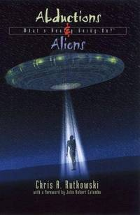 Abductions & Aliens. What's Really Going on?