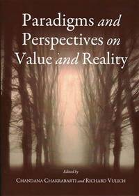 Paradigms and Perspectives on Value and Reality