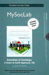 New Mysoclab With Pearson Etext -- Standalone Access Card -- For Sociology, the Essentials