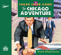 The Chicago Adventure by  Paul Hutchens - 2018 - from Revaluation Books (SKU: 2-1640911103)