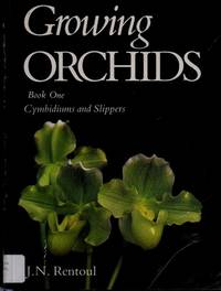 image of Growing Orchids: Cymbidiums and Slippers