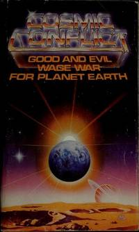 Cosmic Conflict: Good and Evil Wage War For Planet Earth