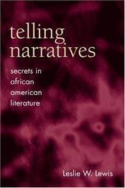 Telling Narratives: Secrets in African American Literature