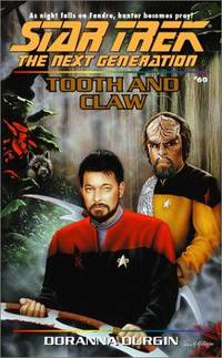 Tooth and Claw (Star Trek The Next Generation, No 60)