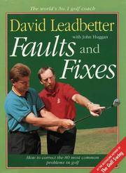 Faults and Fixes by David Leadbetter Woth John Huggan - Hardcover - 2nd - 1993 - from Graham Toms Fine & Rare Books and Biblio.com
