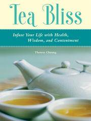 Tea Bliss: Infuse Your Life with Health, Wisdom, and Contentment