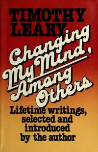Changing My Mind, Among Others: Lifetime Writings