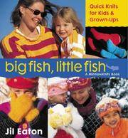 Big Fish, Little Fish   QuickKnits for Kids & Grown-Ups