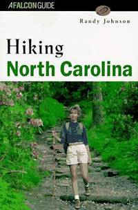 Hiking North Carolina (State Hiking Series)